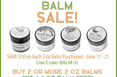 SAVE $10 on Each 2 oz Balm Purchased